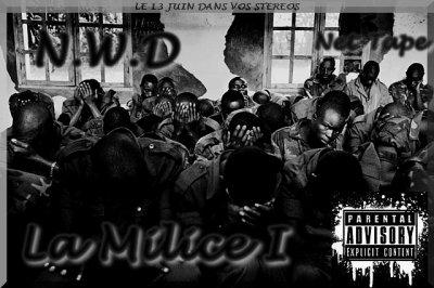 La Milice / (NWD) Grizzly Feat Beams -C'est quoi les Djizz ?  (2011)