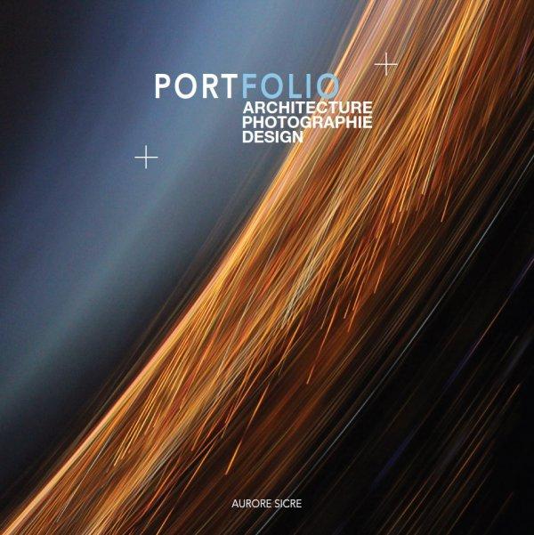 Portfolio - Architecture + Design + Photographie