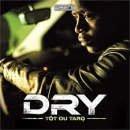 Ma mélodie de Dry feat. Maitre Gim's sur Skyrock