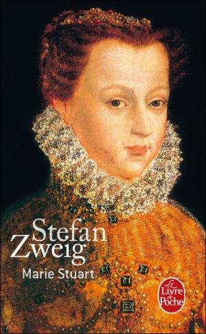 Marie Stuart & Marie-Antoinette de Stefan Zweig