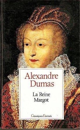 La Reine Margot d'Alexandre Dumas