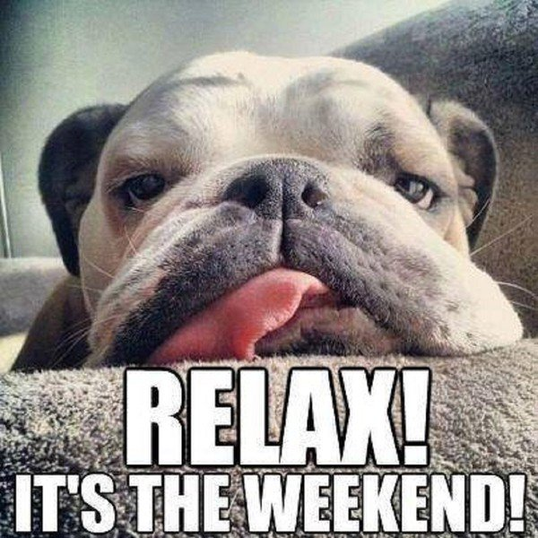 C'est week end dans quelques heures  !!!!!!!!!!!!!!