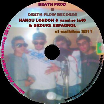 death conection 2011 / A2LARAGE FEAT  LA 40 ( hakou london & yassine) feat Groupe Espanyol-Alwaldiin (2011)