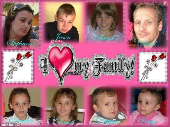Papa ,Maman ,Jason ,Shana ,David ,Dayton ,Dayla et moi