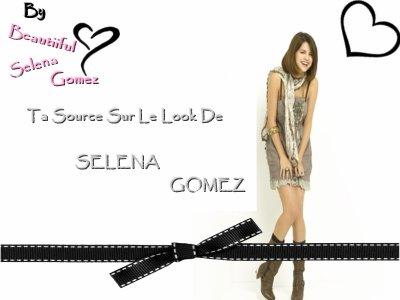Bienvenue sur Beautiiful-Selena-Gomez Ta source sur le Look de Selena Gomez!