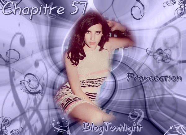 ♥ Chapitre 57 ♥