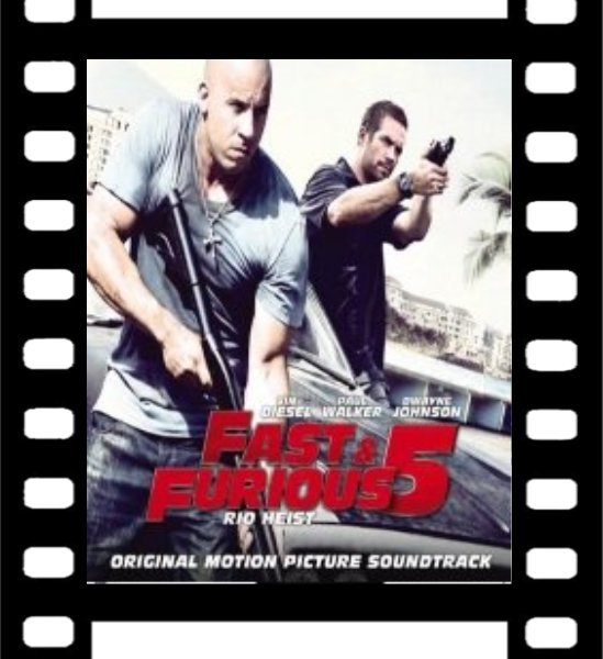 Film : Fast and Furious 5