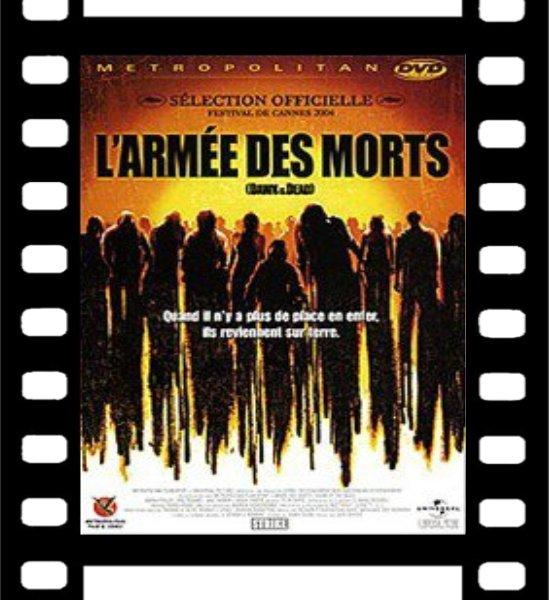 Film : L'armée des morts