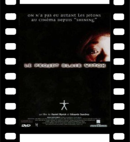 Film : Le Projet Blair Witch