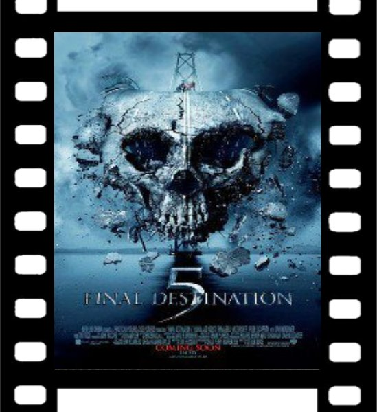 Film : Destination Finale 5