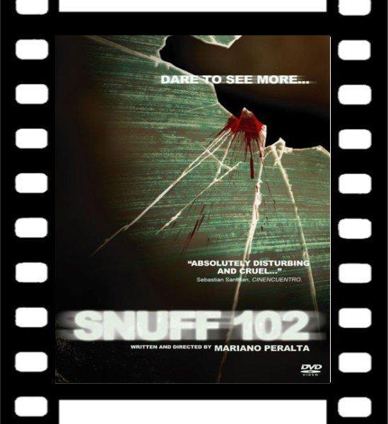 Film : Snuff 102