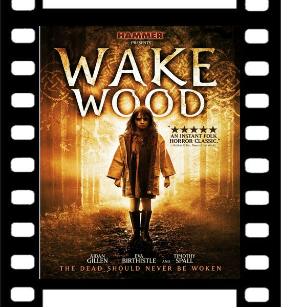 Film : Wake Wood