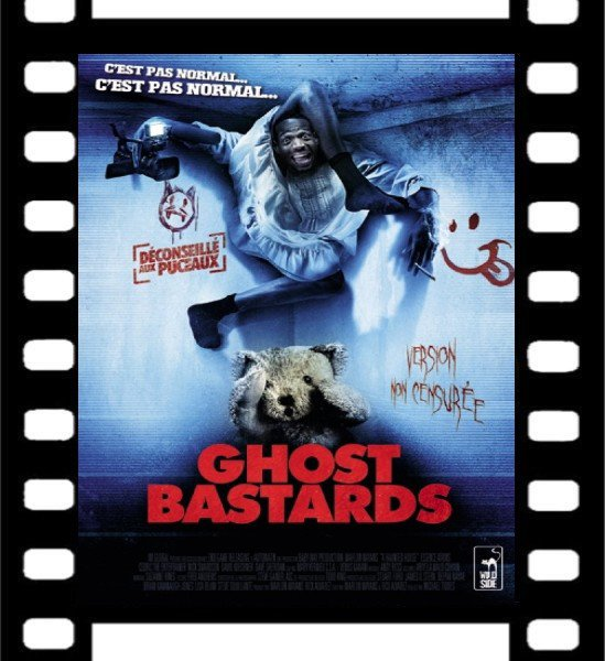 Film : Ghost Bastards