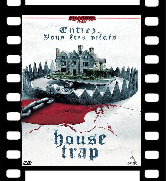 Film : House Trap