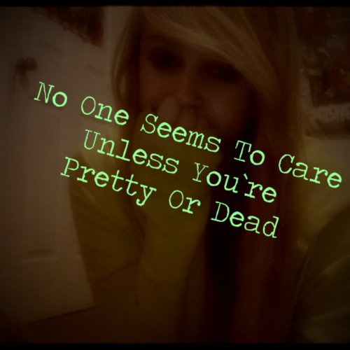 No one seems to care unless you`re pretty or dead