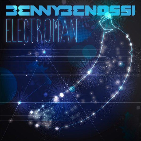 Benny Benassi +_- Electroman (2011)