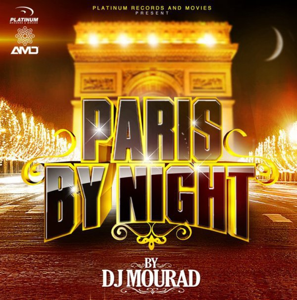 Dj MouRaD & Malfait +_- Paris By Night ( Exclusive! )