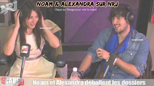 - Alexandra & Noam était sur NRJ, le 7 Avril.