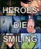 HEROES DIE SMILING