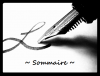 ~ Sommaire ~