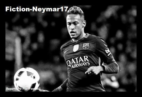 ~ Fiction-Neymar17 ~