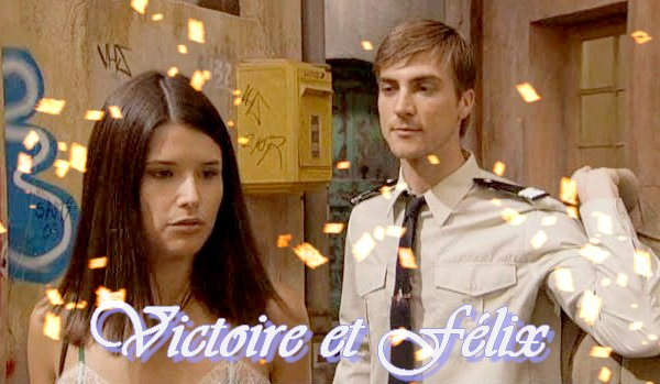Victoire et Félix
