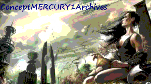 ConceptMercury 1 Project - 3rdrock Histories Journal by @PrometheusEarth #Science #Fiction #Writers