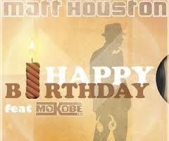Matt Houston ft Mokobé.Happy Birthday vRs maXi (2012)