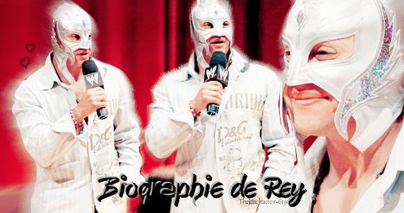 Biographie de Rey