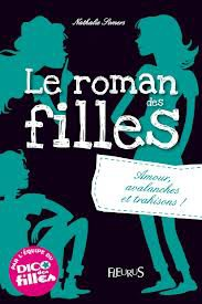 Le roman des filles tome 2 : Amour, avalanches et trahisons