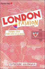 London Fashion (tome 1 et 2) - Catherine Kalengula