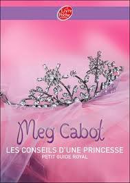 L'art d'être une princesse - Les conseils d'une princesse