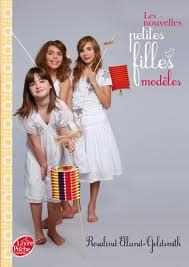 Les nouvelles petites filles modèles tome 1 à 4 - Rosalind Elland-Goldmith