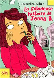 La fabuleuse histoire de Jenny B. de Jacqueline Wilson