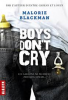 • Boys don't cry - Malorie Blackman •