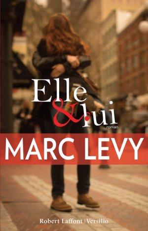 • Elle & lui - Marc Levy •