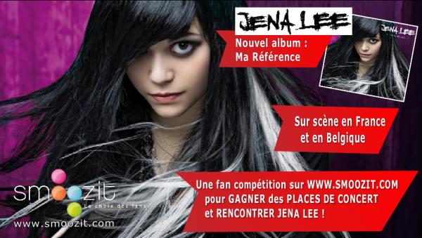 SMOOZIT || Le choix des fans Jena Lee : un nouvel album, une tournée, un concours sur Smoozit pour gagner des places de concert et rencontrer la chanteuse !