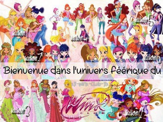 Bienvenue dans l'univers des Winx !