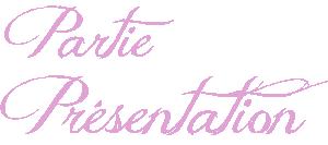 Partie → Présentation ...