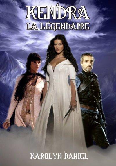 Kendra, la Légendaire