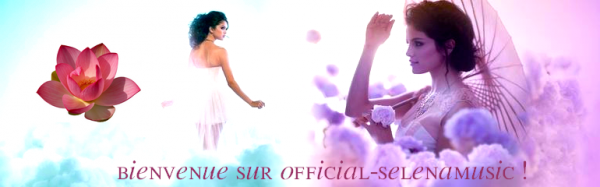 Bienvenue sur Official-selenamusic, blog music appartenant au blog Official-selena !