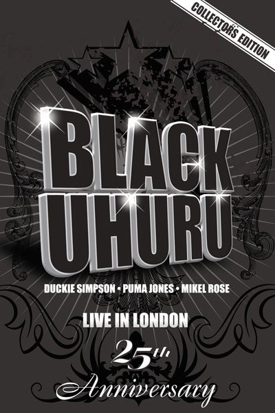CONCERT : BLACK UHURU - Live In London (25th Anniversary) (2008)