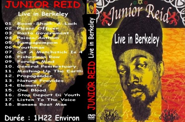CONCERT : JUNIOR REID - Live In Berkeley