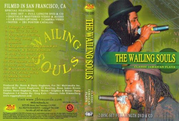 CONCERT : WAILING SOULS - Live in San Francisco - Classic Jamaican Flava (2006)