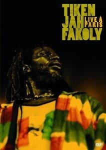 CONCERT : TIKEN JAH FAKOLY - Live A Paris (2008)