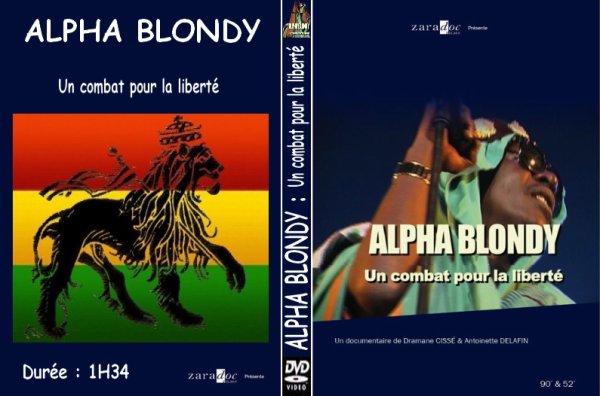DOCUMENTAIRE : ALPHA BLONDY- Un Combat Pour La Liberté