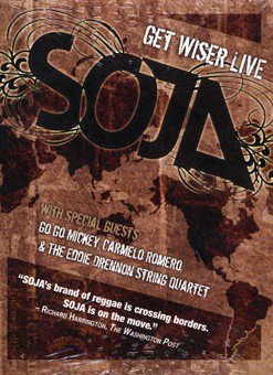 CONCERT : Soldiers Of Jah Army (S.O.J.A) - Get Wiser Live (2006)