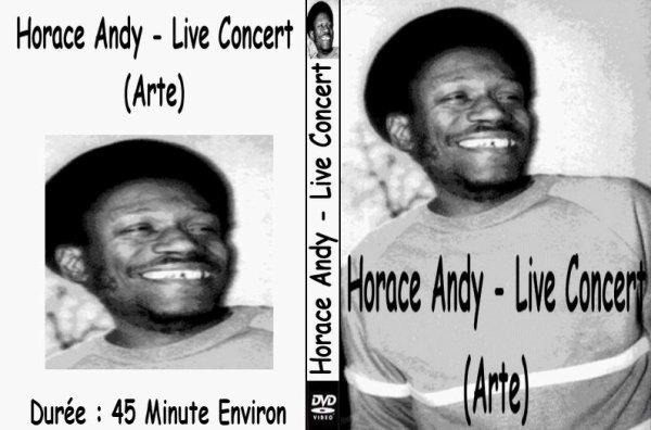 CONCERT : HORACE ANDY - Live Concert (Arte)