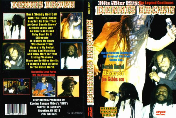 CONCERT : DENNIS BROWN - Hits After Hits - The Legend Continues (1998)