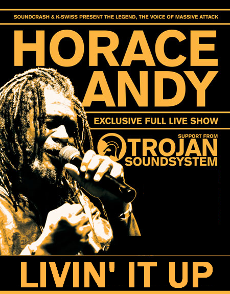 DOCUMENTAIRE : HORACE ANDY - Livin' It Up (2007)